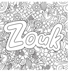 Zouk zen tangle doodle background with flowers vector