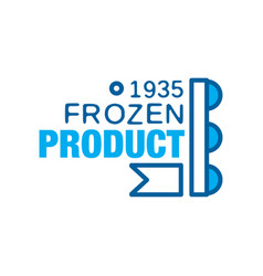 Frozen product since 1935 abstract label for vector
