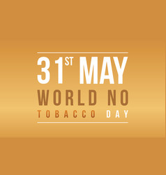 banner of world no tobacco day collection vector image