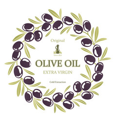 Label for olive oil wreath of black olives vector