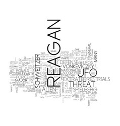 What did reagan know about ufo s text word cloud vector