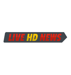 Live hd news icon flat style vector