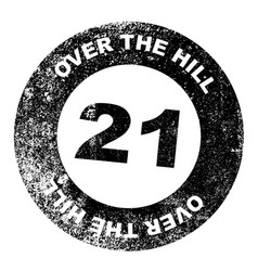 Over the hill 21 stamp vector