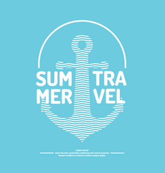 Poster with an anchor waves and summer travel vector