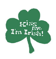 kiss me i am irish lettering t-shirt design vector image