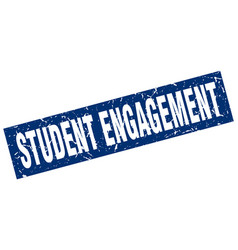 Square grunge blue student engagement stamp vector
