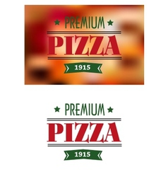 Italian premium pizza poster vector image