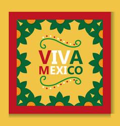 Viva mexico poster frame flower decoration vector