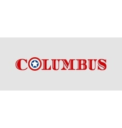 Columbus city name with flag colors vector image vector image