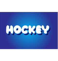 Hockey text 3d blue white concept design logo icon vector