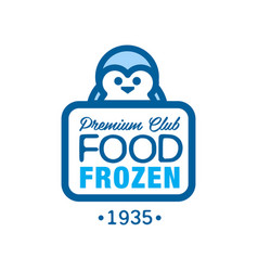 Premium club food frozen since 1935 label for vector