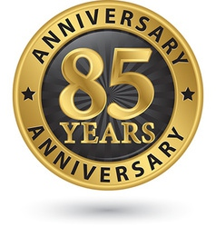 85 years anniversary gold label vector