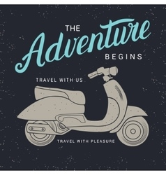 The adventure begins poster with scooter vector