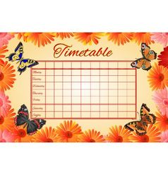 Timetable gerbera and butterflies school timetable vector