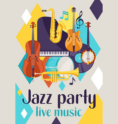 Jazz party live music retro poster with musical vector