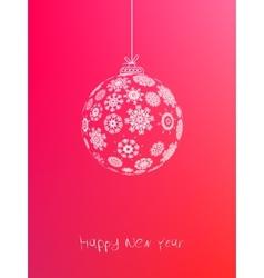 New year ball postcard EPS8 vector image vector image