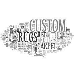 What do custom rugs have to offer text word cloud vector