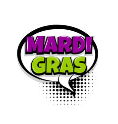 Mardi gras comic text white background vector