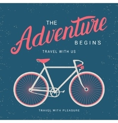 The adventure begins poster with bicycle vector
