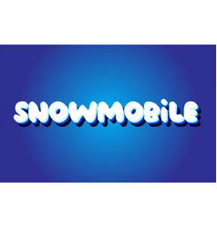 Snowmobile text 3d blue white concept design logo vector
