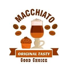 Macchiato original tasty coffe icon Cafe emblem vector image