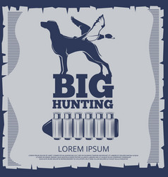 Big hunting poster design with duck vector