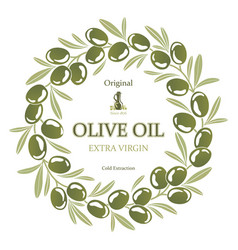Label for olive oil wreath of green olives vector