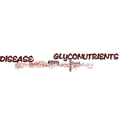 Glyconutrients and heart disease text background vector