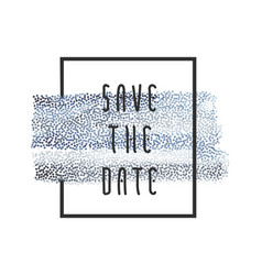 Blue paint save the date vector