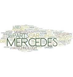 The latest mercedes car technology text vector