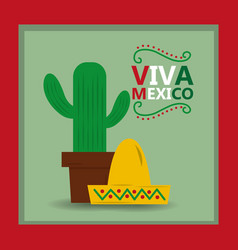 Viva mexico hat and potted cactus card invitation vector