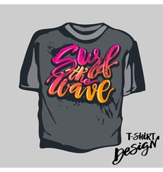 T-shirt print surf the wave hand drawn summer vector