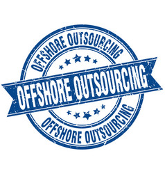 Offshore outsourcing round grunge ribbon stamp vector