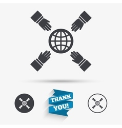 Hands reach for earth sign icon save planet vector