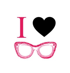 I love fashion eye wear vector