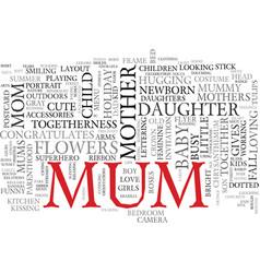 Mum word cloud concept vector