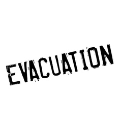 Evacuation rubber stamp vector