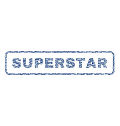 Superstar textile stamp vector