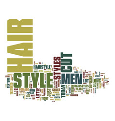 The latest trends in mens hairstyles text vector