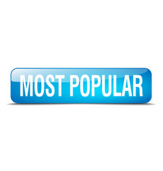 most popular blue square 3d realistic isolated vector image vector image