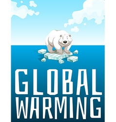 Global warming theme with polar bear vector