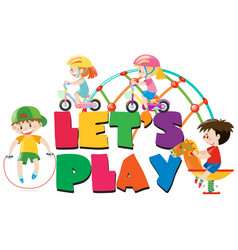 poster design with kids playing vector image