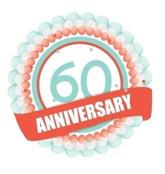 Cute template 60 years anniversary with balloons vector