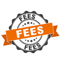 Fees stamp sign seal vector