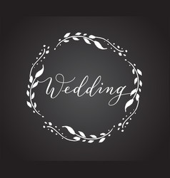 Wedding card with floral wreath chalkboard style vector