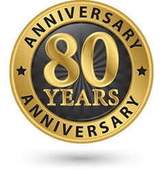 80 years anniversary gold label vector