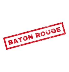 Baton rouge rubber stamp vector