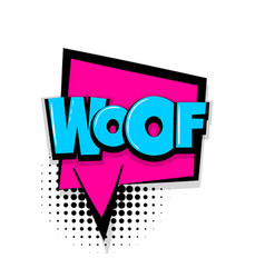 Woof comic text white background vector