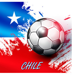 Soccer ball on chilean flag background vector