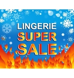 Big winter sale poster with LINGERIE SUPER SALE vector image vector image